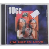 10Cc / I'm Not In Love