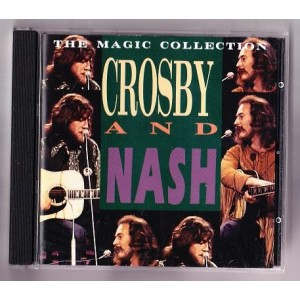 Crosby And Nash / The Magic Collection