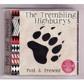 The Trembling Highburys / Past & Present