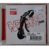 Kane / Everything You Want