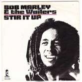 Bob Marley and The Wailers / Stir It Up