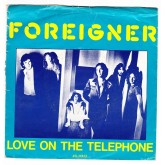 Foreigner / Love On The Telephone