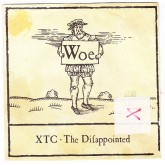 Xtc / The Difappointed