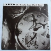 Cher / If I Could Turn Back Time