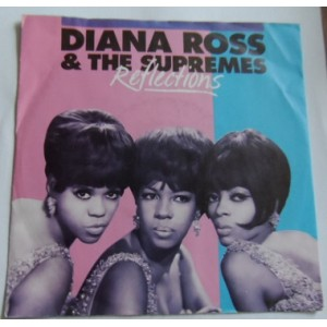 Diana Ross And The Surpremes / Reflections