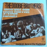 The Doobie Brothers / Jesus Was Just Alright