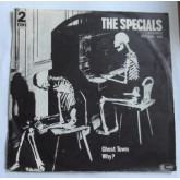 The Specials / Ghost Town - Why