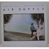 Air Supply / Making Love…The Very Best Of