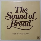 Bread / The Sound Of Bread