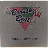 Bronski Beat / Smalltown Boy
