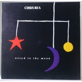Chris Rea / Wired To The Moon