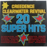 Creedence Clearwater Revival / 20 Super Hits