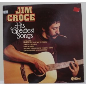 Jim Croce / His Greatest Songs