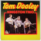 Kingston Trio / Tom Dooley