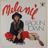 Melanie / Back In Town
