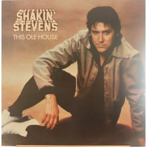 Shakin Stevens / This Ole House