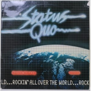 Status Quo / Rockin All Over The World
