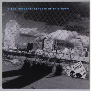 Steve Forbert / Streets Of This Town