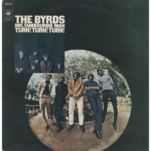 The Byrds / Mr. Tambourine Man / Turn! Turn! Turn!