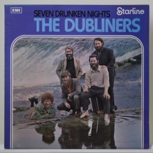 The Dubliners / Seven Drunken Nights