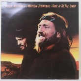 Willie Nelson with Waylon Jennings / Take It To The Limit