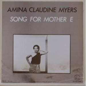 Amina Claudine Myers / Song For Mother E