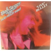 Bob Seger and The Silver Bullet Band / Live Bullet 2Lp