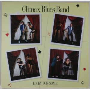 Climax Blues Band / Lucky For Some
