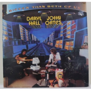 Daryl Hall and John Oates / Bigger Than Both Of Us