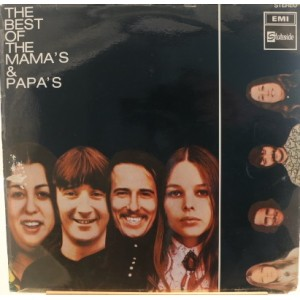 The Mamas and Papas / The Best Of The Mamas and Papas