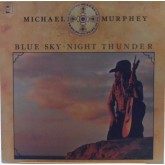 Michael Murphey / Blue Sky Night Thunder