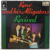 Rene And His Alligators / Revived