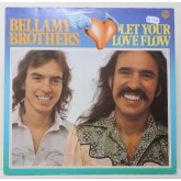 The Bellamy Brothers / Let Your Love Flow