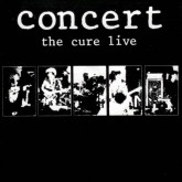 The Cure / Concert - The Cure Live