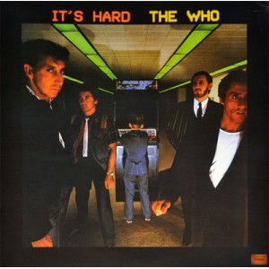 THE WHO / It's Hard