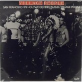 Village People / San Francisco / In Hollywood / Fire Island